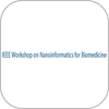 Call for Papers: 2012 IEEE Workshop on Nanoinformatics for Biomedicine