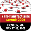 Nanomanufacturing Summit 2009: Day 3 Brief