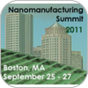 The Nanomanufacturing Revolution and Continuing Impact: Nanomanufacturing Summit 2011